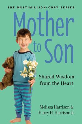 Mother to Son By Harrison, Melissa/ Harrison, Harry H., Jr.