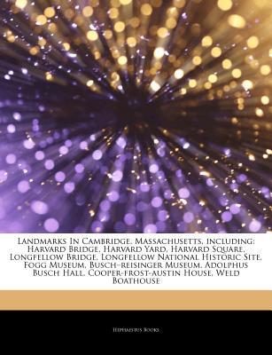 Hephaestus Books Articles on Landmarks in Cambridge, Massachusetts, Including: Harvard Bridge, Harvard Yard, Harvard Square, Longfellow Bridge, L at Sears.com